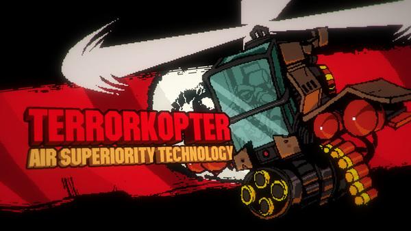 ボスが出現する前には予告CGが現れる。TERRORKOPTER=テロリスト+ヘリコプターという直球のネーミングも素晴らしい